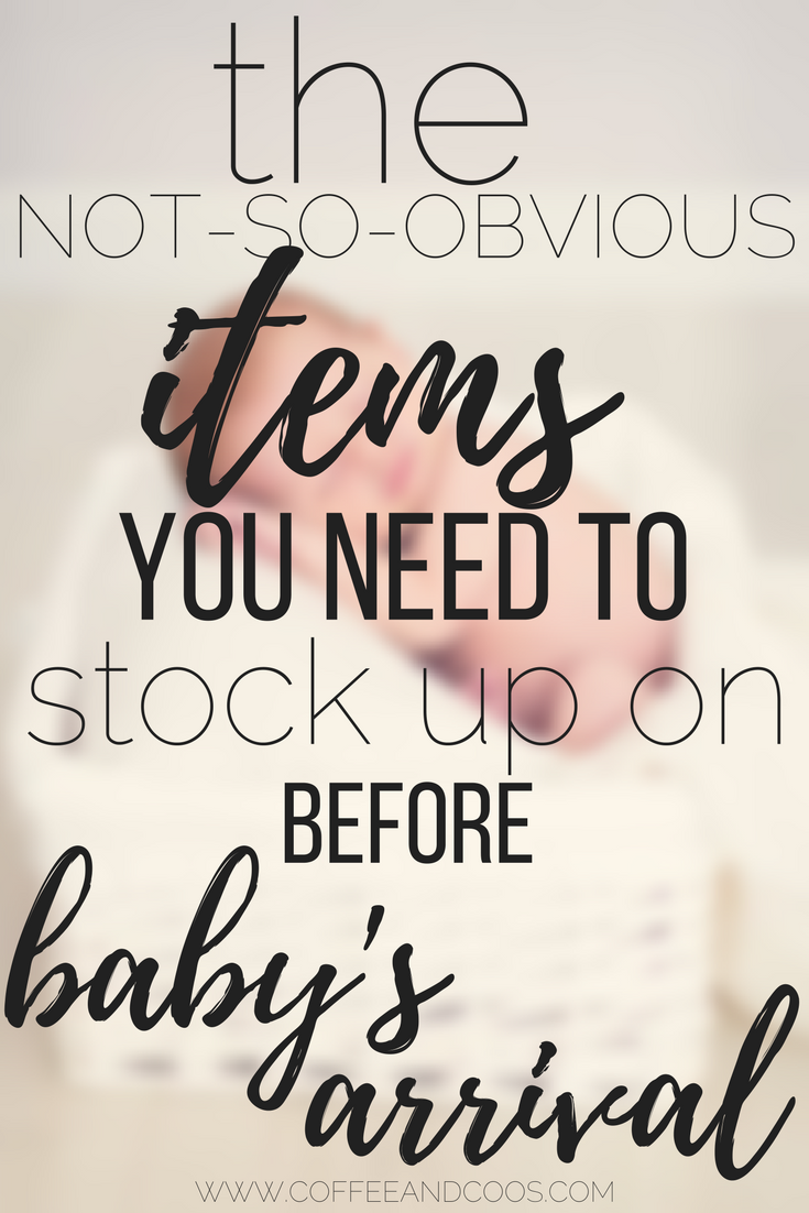 Essential Items to Stock up on Before Baby's Arrival