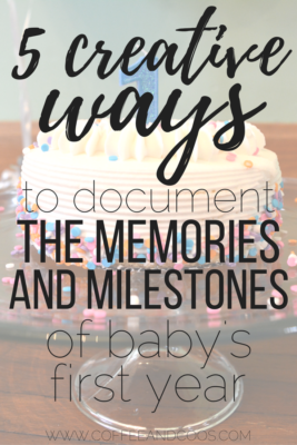 5 Creative Ways to Document Baby's First Year