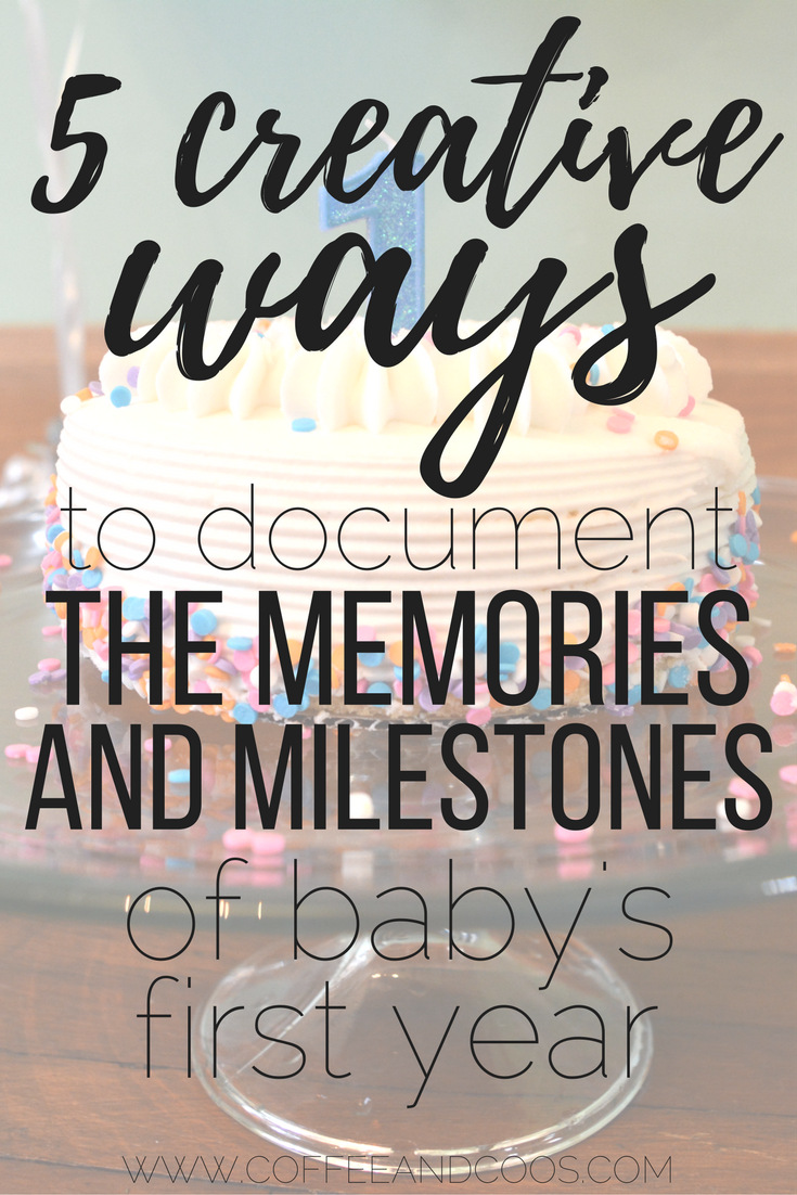5 Creative Ways to Document the Memories and Milestones of Baby's First Year