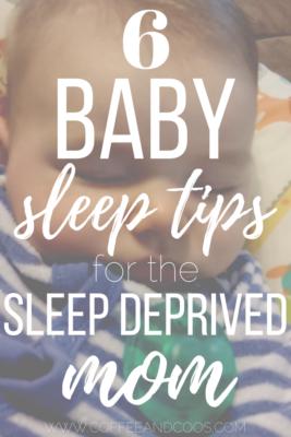 6 Baby Sleep Tips for the Sleep Deprived Mom